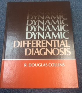 9780397504671: Dynamic Differential Diagnosis