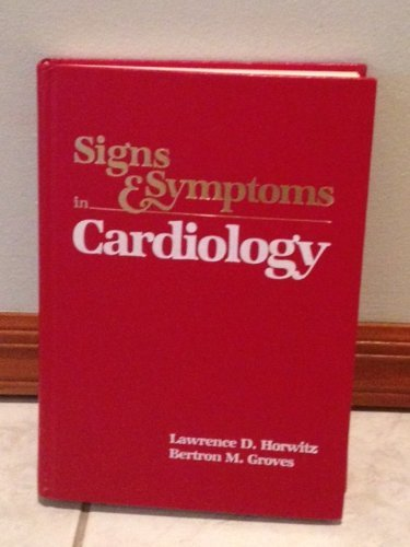 Signs and Symptoms in Cardiology