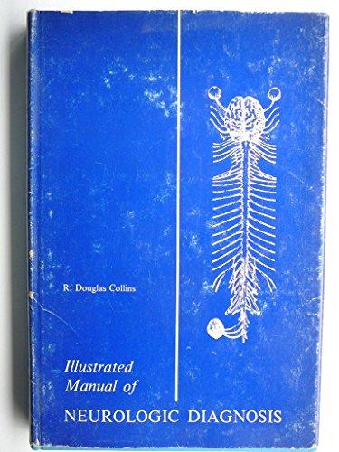 9780397505159: Illustrated Manual of Neurologic Disorders