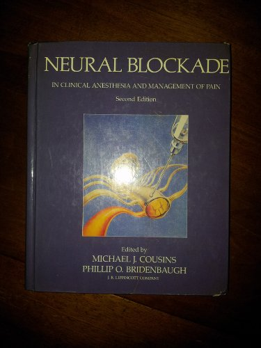 9780397505623: Neural Blockade in Clinical Anesthesia and Management of Pain