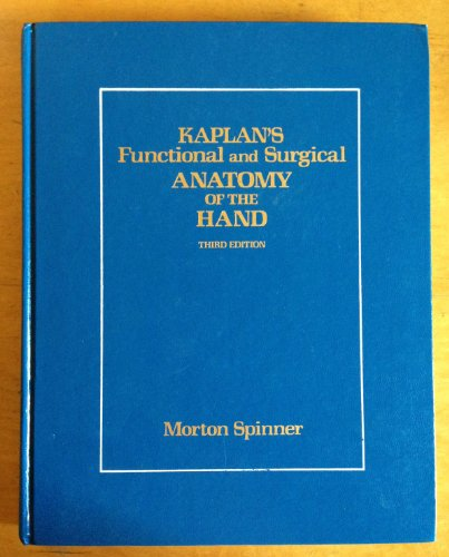 Kaplan's Functional and Surgical Anatomy of the: Spinner, Emanuel B.