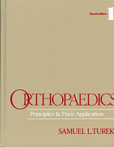9780397506040: Orthopaedics: Principles and Their Application