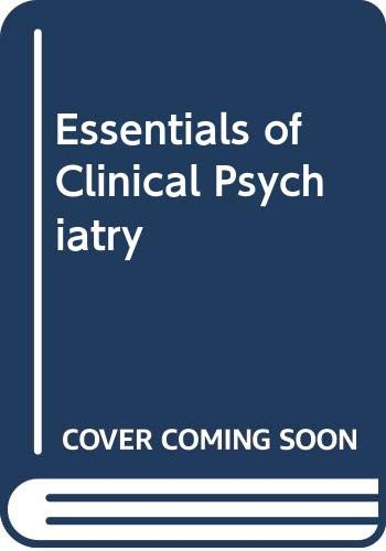 9780397506422: Essentials of Clinical Psychiatry