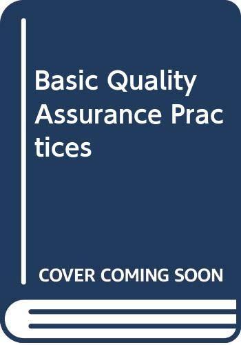 Basic Quality Assurance Practices: Stewart, Charles E.,