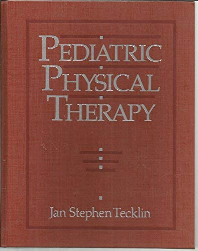 Pediatric Physical Therapy: Tecklin, Jan Stephen