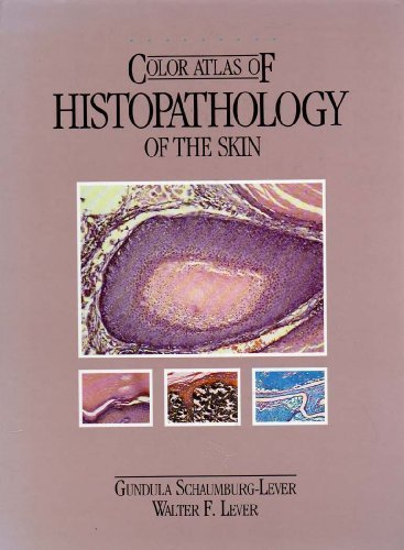 9780397508327: Color Atlas of Histopathology of the Skin