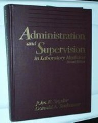 9780397508570: Administration and Supervision in Laboratory Medicine