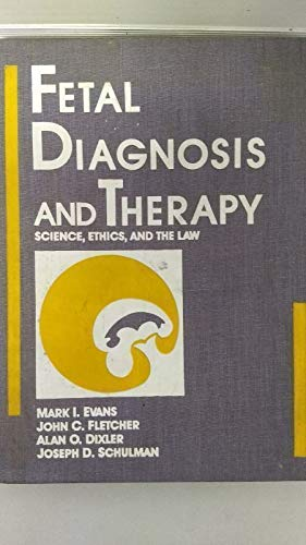 9780397508693: Foetal Diagnosis and Therapy: Science, Ethics and the Law