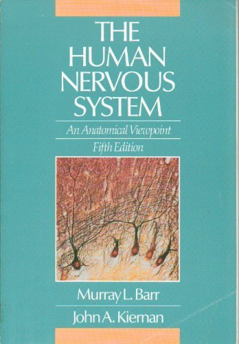 9780397508839: The Human Nervous System: an Anatomical Approach