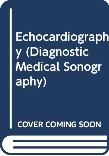 Echocardiography (Diagnostic Medical Sonography, V. 2)