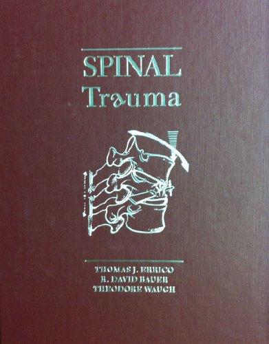 9780397509836: Spinal Trauma