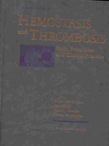 9780397510597: Hemostasis and Thrombosis: Basic Principles and Clinical Practice