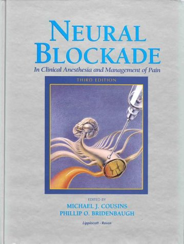 9780397511594: Neural Blockade in Clinical Anesthesia and Management of Pain