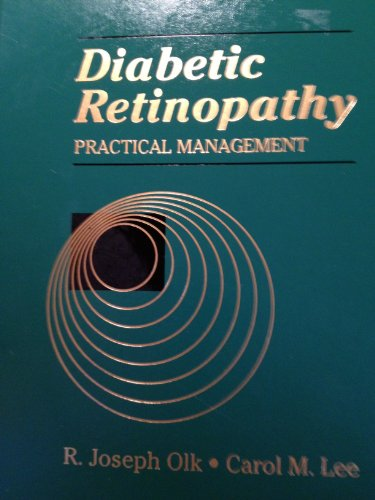 9780397511679: Diabetic Retinopathy: Practical Management Considerations