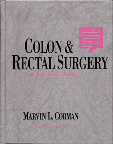 9780397511785: Colon and Rectal Surgery