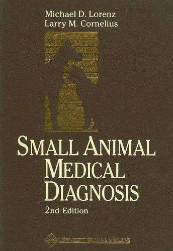 9780397512003: Small Animal Medical Diagnosis