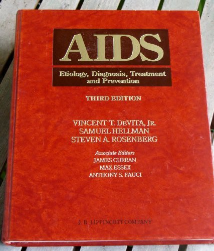 9780397512294: AIDS: Etiology, Diagnosis, Treatment, and Prevention