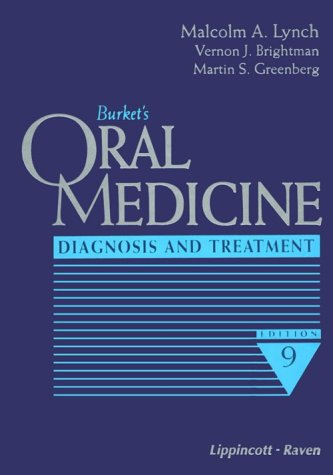 Burket's Oral Medicine: Diagnosis and Treatment: Lester W. Burket