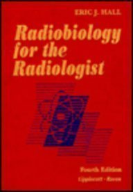 9780397512485: Radiobiology for the Radiologist