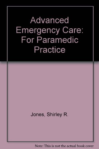 9780397512591: Advanced Emergency Care for Paramedic Practice