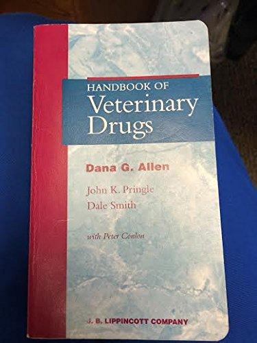 9780397512652: A Handbook of Veterinary Drugs