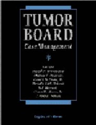 9780397513406: Tumor Board Case Management