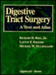 9780397513444: Digestive Tract Surgery: A Text and Atlas (Books)