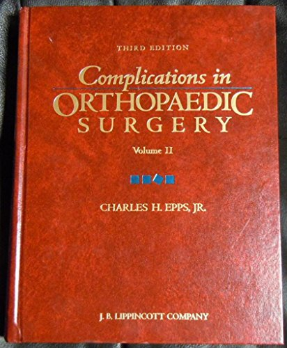 9780397513901: Complications in Orthopaedic Surgery