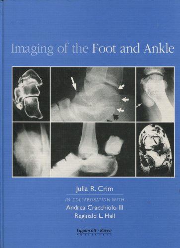 9780397514632: Imaging of the Foot and Ankle (Martin Dunitz Publication)