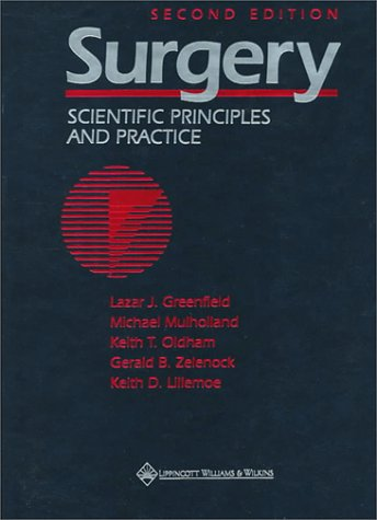 9780397514816: Surgery: Scientific Principles and Practice