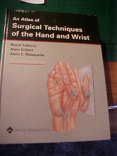 9780397515059: An Atlas of Surgical Techniques for the Hand & Wrist
