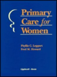 9780397515233: Primary Care for Women