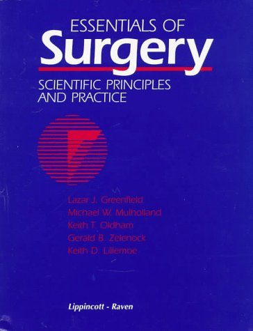 9780397515325: Essentials of Surgery: Scientific Principles and Practice (Greenfield, Essentials of Surgery)