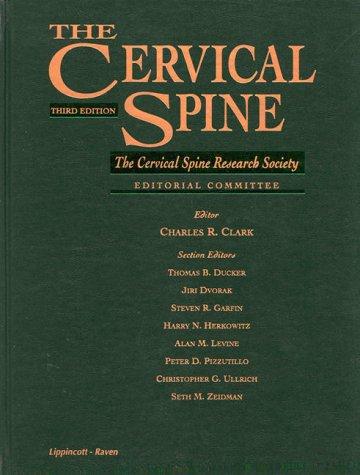 9780397515356: The Cervical Spine