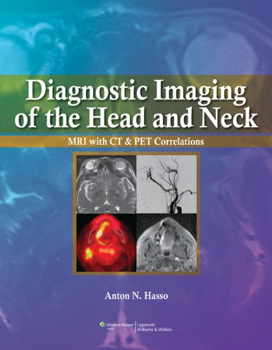 9780397515370: Diagnostic Imaging of the Head and Neck: MRI with CT & PET Correlations