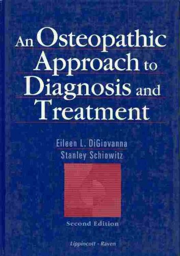 9780397515813: An Osteopathic Approach to Diagnosis and Treatment