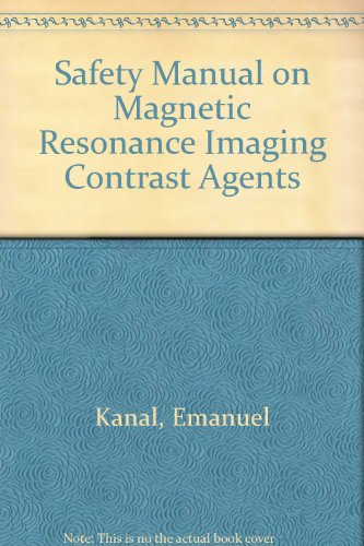 9780397516193: Safety Manual on Magnetic Resonance Imaging