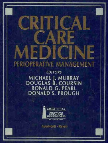 9780397516896: Critical Care Medicine: Perioperative Management