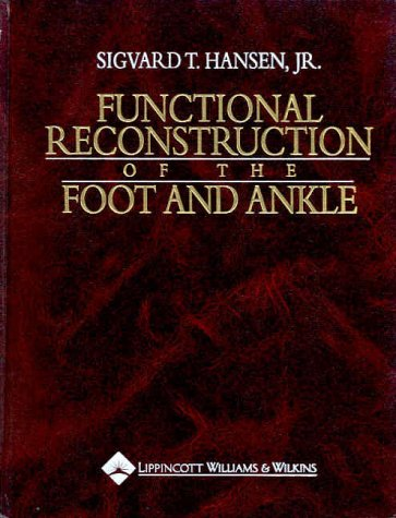 9780397517527: Functional Reconstruction of the Foot and Ankle