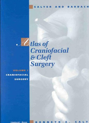 9780397518074: Salyer and Bardach's Atlas of Craniofacial and Cleft Surgery: Two-Volume Set (Books) (v. 1)