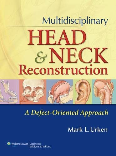 9780397518357: Multidisciplinary Head and Neck Reconstruction: A Defect-Oriented Approach