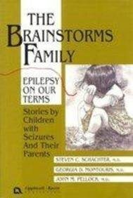 9780397518395: The Brainstorms Family: Epilepsy on Our Terms : Stories by Children With Seizures and Their Parents (Brainstorms Series, 3)
