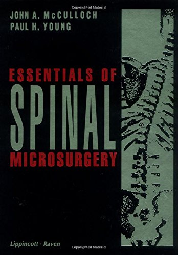 Essentials of Spinal Microsurgery (0397518617) by McCulloch, John A.; Young, Paul H.
