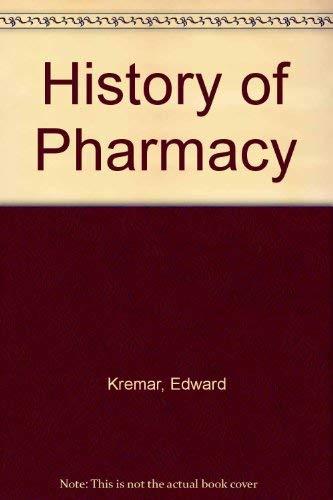 Kremers and Urdang's History of pharmacy: Kremers, Edward