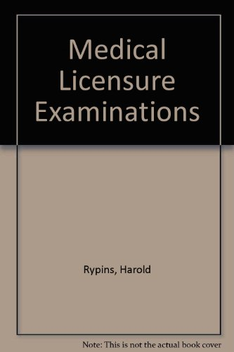 Rypins' Medical Licensure Examinations Topical Summaries and Questions