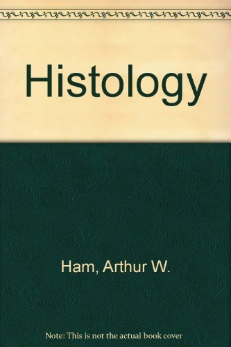 Histology: Arthur W. Ham