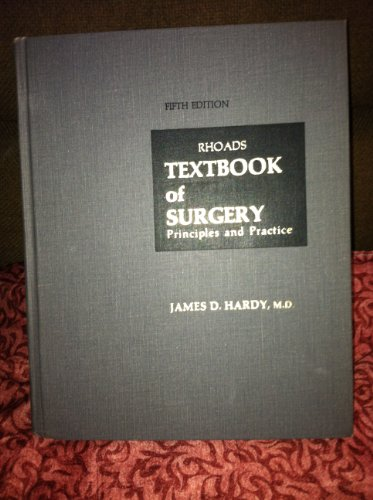 9780397520763: Textbook of Surgery: Principles and Practice