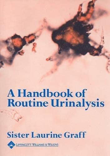 9780397521111: A Handbook of Routine Urinalysis