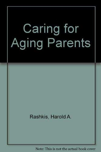 9780397530663: Caring for Aging Parents