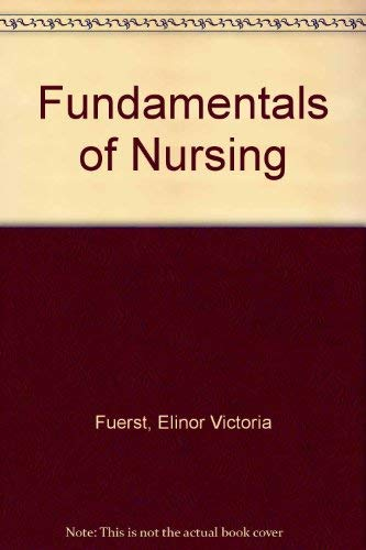 9780397540785: Fundamentals of Nursing